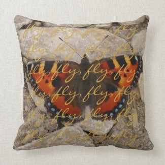 Butterfly Fly Wording Throw Pillow American MoJo mojo_throwpillow