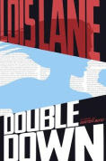 Title: Double Down, Author: Gwenda Bond