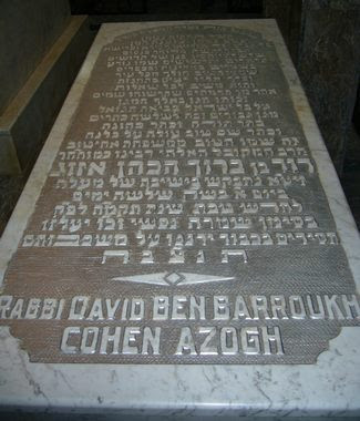"Tombeau du Saint Rabbi David Ben Barroukh Cohen Azogh (z""tl)"
