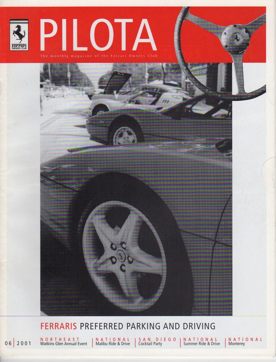 Pilota Magazine Of The Ferrari Owners Club Usa 2001 06 Albaco Collectibles