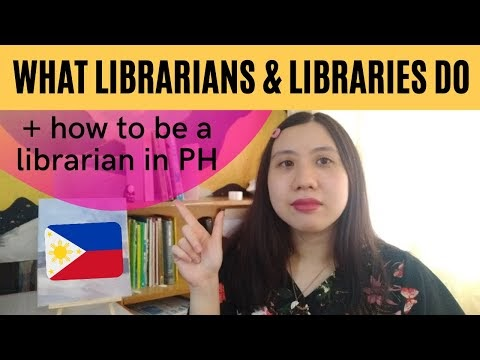 Video: What Librarians and Libraries do and how to be a librarian in the Philippines