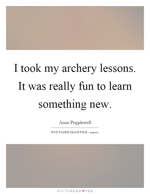 Archery Quotes Archery Sayings Archery Picture Quotes