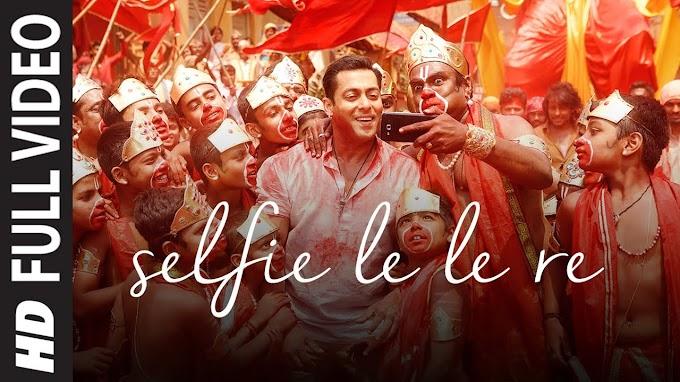 SELFIE LE LE RE  LYRICS HINDI AND ENGLISH-Salman Khan   PRITAM Lyrics  