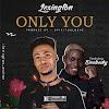 [Music] Lexington Ft. Zinoleesky – Only You