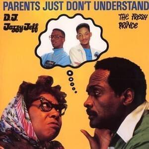 Fresh Prince Parents Just Don T Understand Lyrics