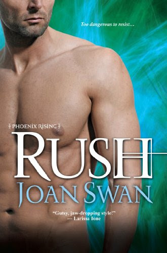 Rush (Phoenix Rising) by Joan Swan