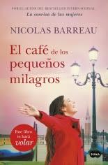 megustaleer - El café de los pequeños milagros - Nicolas Barreau