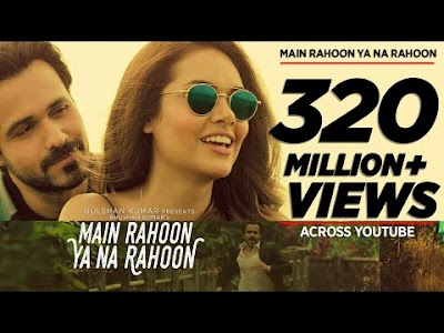 Song Of the Year : Main Rahoon Ya Na Rahoon Full Video | Emraan Hashmi, Esha Gupta | Amaal Mallik, Armaan Malik