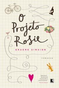 O Projeto Rosie   Graeme Simsion