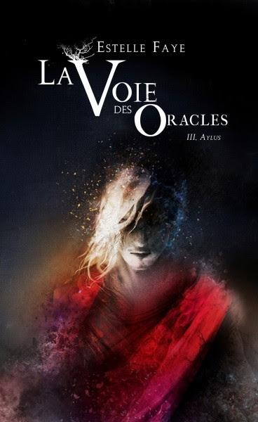 Couverture La Voie des Oracles, tome 3 : Aylus
