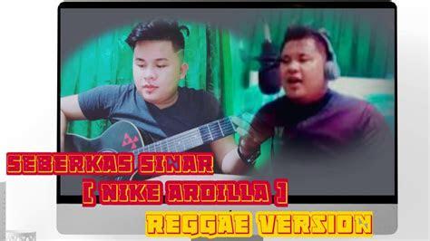 seberkas sinar reggae version  bang gullo youtube