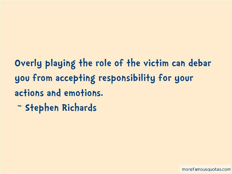 Playing The Victim Role Quotes Top 1 Quotes About Playing The