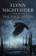 Title: Flynn Nightsider and the Edge of Evil, Author: Mary Fan