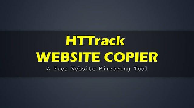 HTTrack Nedir? Website Nasıl Kopyalanır?