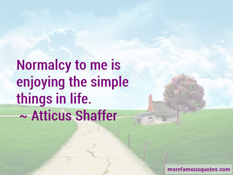 Quotes About Enjoying Simple Things Top 4 Enjoying Simple Things