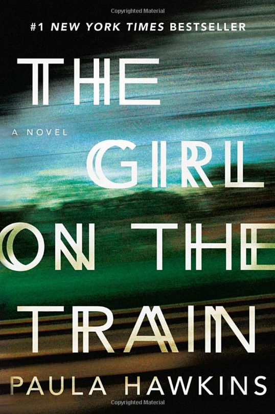 "MYSTERY/THRILLER: ""The Girl on the Train"" by Paula Hawkins"