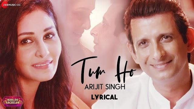 Tum ho lyrics - Arijit Singh