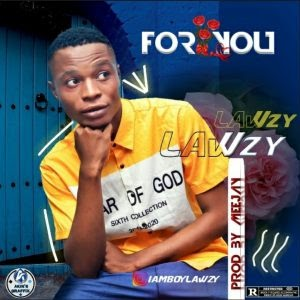 Lawzy - For You