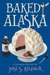 Baked Alaska: A Culinary Mystery