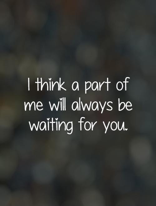 Free Printable Quotes About Waiting For The Right One