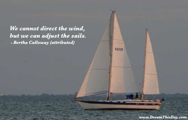 17 Best Images About Sailing Quotes On Pinterest: Daily Quotes: Adjust Your Sails