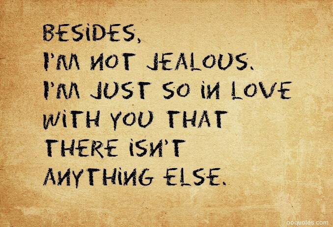 Enjoy 20 Amazing Quotes About Jealousy That Will Show You How To