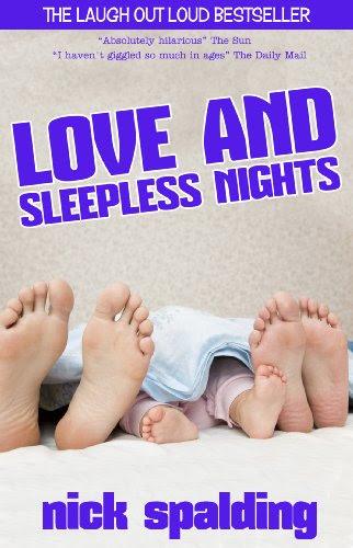 Love... And Sleepless Nights by Nick Spalding