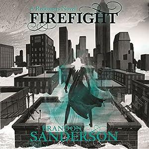 Firefight: A Reckoners Novel, Book 2 | [Brandon Sanderson]