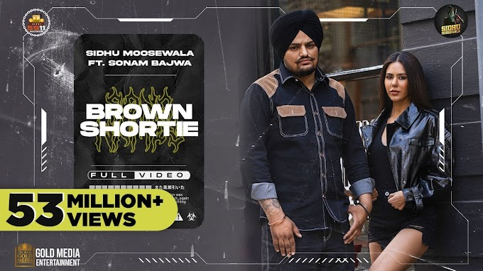 brown shortie by Sidhu moose wala lyrics new song   lyricsten.com