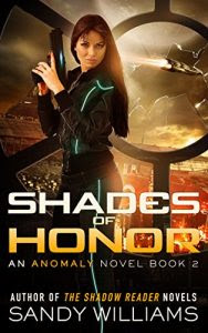 Shades of Honor by Sandy Williams