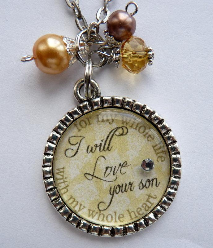Mother Of The Groom Necklace I Will Love Your Son With My Whole