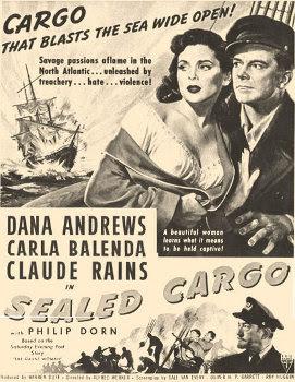 Apocalypse Later Film Reviews Sealed Cargo 1951