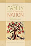 As the Family Goes, So Goes the Nation: Principles and Practices for Building Healthy Families