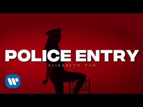 Elizabeth Tan - Police Entry