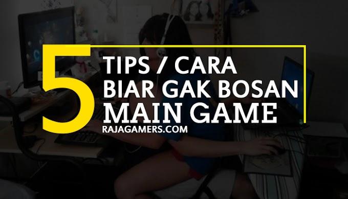 5 Tips Ini Wajib Kamu Lakuin Biar Gak Cepat Bosan Main Game oleh - infoesl.site