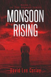 Monsoon Rising by David Corley