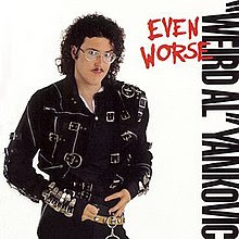 http://upload.wikimedia.org/wikipedia/en/thumb/4/4c/Weird_Al_Yankovic_-_Even_Worse.jpg/220px-Weird_Al_Yankovic_-_Even_Worse.jpg