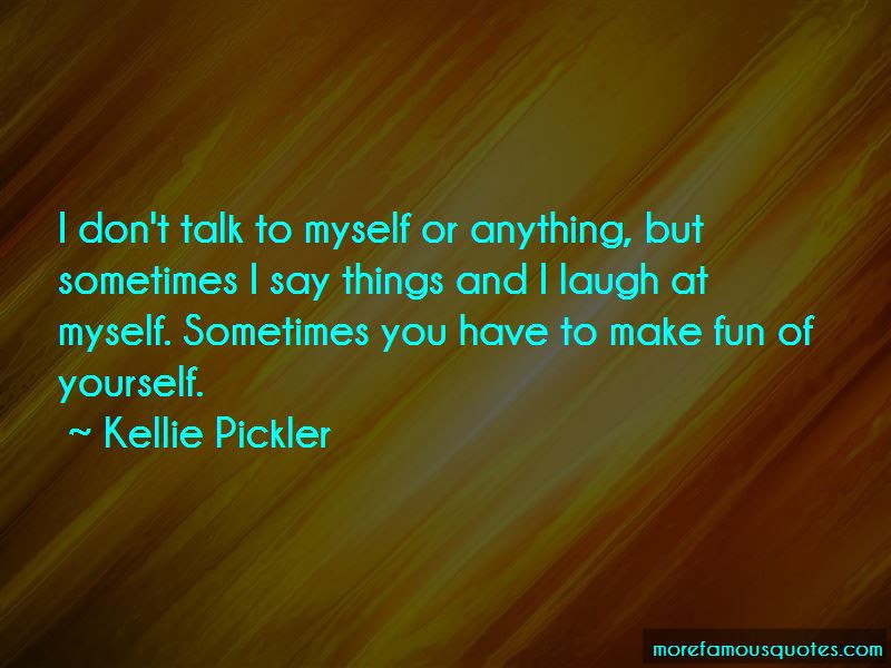 Sometimes You Have To Laugh At Yourself Quotes Top 3 Quotes About