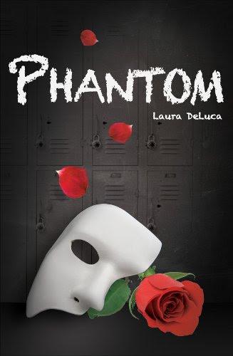 Phantom (Dark Musicals Trilogy) by Laura DeLuca