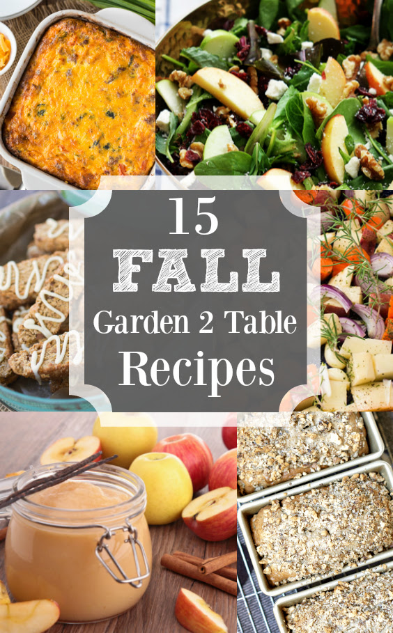 15 Fantastic Fall Garden to Table Recipes | angiethefreckledrose.com
