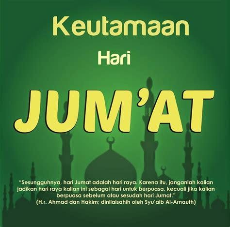 kata kata mutiara hari jumat khazanah islam
