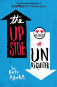 Title: The Upside of Unrequited, Author: Becky Albertalli