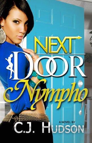 Next Door Nympho by C.J. Hudson