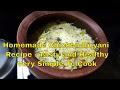 How to Prepare Tasty and Healthy Chicken Biryani at Home  - Tasty Chicke...