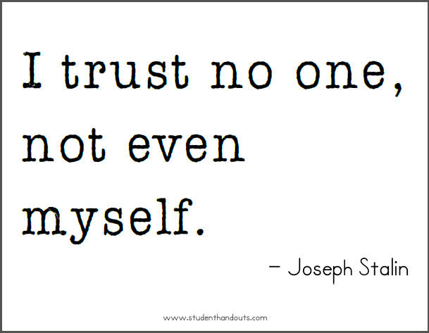 Quotes About Trust No One 96 Quotes
