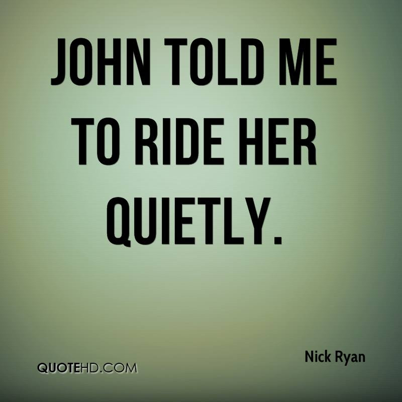 Nick Ryan Quotes Quotehd