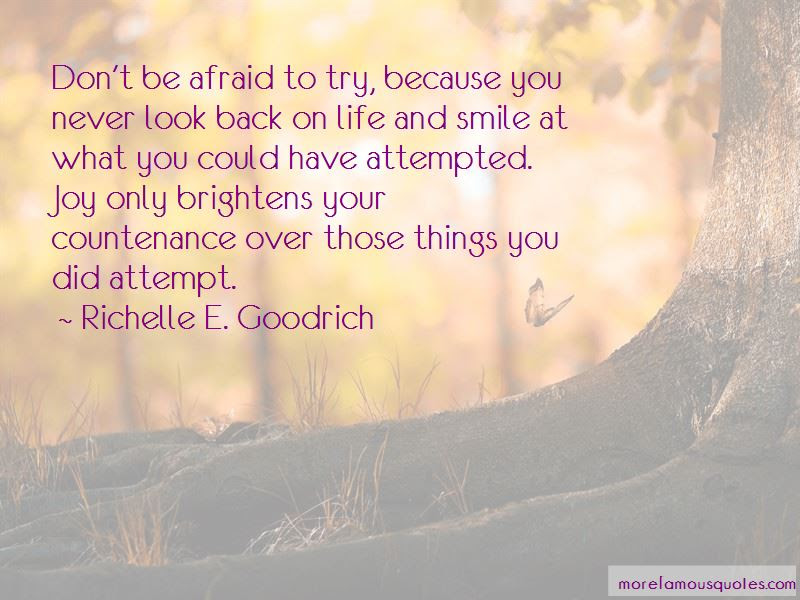 Dont Be Afraid To Try Quotes Top 3 Quotes About Dont Be Afraid To