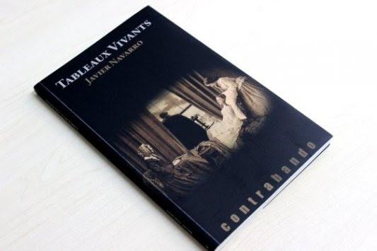 Portada del libro Tableaux Vivants, de Javier Navarro.
