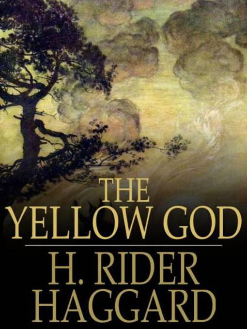 The Yellow God: An Idol of Africa (eBook)