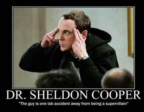 Sheldon Cooper thinks he has special powers in THE BIG BANG THEORY.